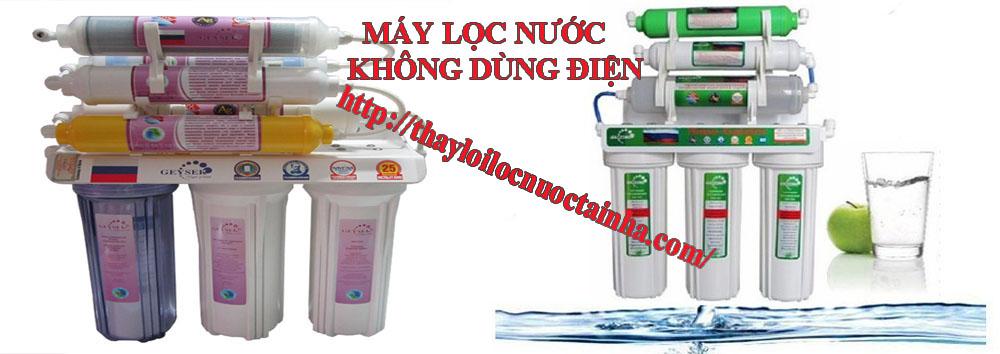 thay lõi lọc nước máy không dùng điện